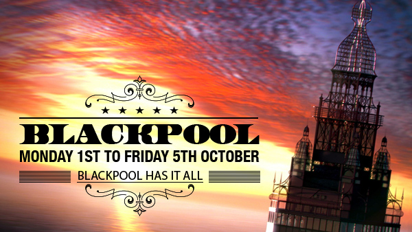 CLICK HERE for more information on the Blackpool holiday